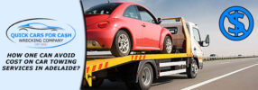 Avoid Cost On Car Towing Services In Adelaide